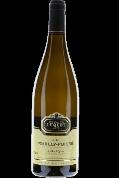 Pouilly-Fuissé Vieilles Vignes 2016 Domaine Luquet Chardonnay Fûts de Chêne